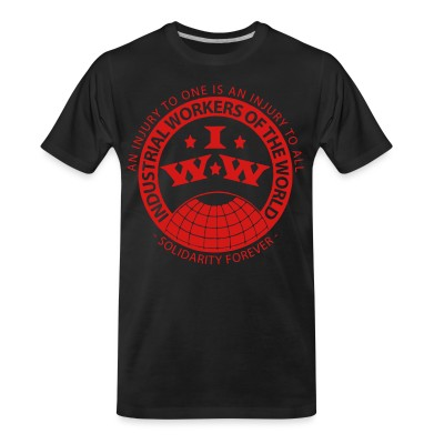 T-shirt organique IWW - Industrial Workers of the World - an injury to one is an injury to all - solidarity forever