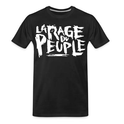 T-shirt organique La rage du peuple