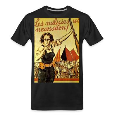T-shirt organique Les milicies us necessiten!