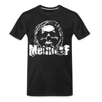 T-shirt organique Meinhof