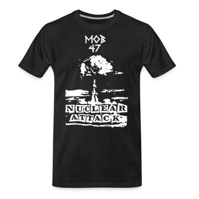 T-shirt organique Mob 47 - nuclear attack