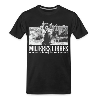 T-shirt organique Mujeres libres anarcha-feminist
