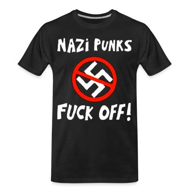 T-shirt organique Nazi punks fuck off!