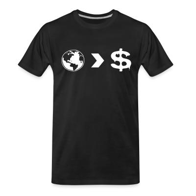 T-shirt organique Our planet is more important than their profits