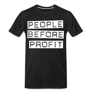T-shirt organique People before profit