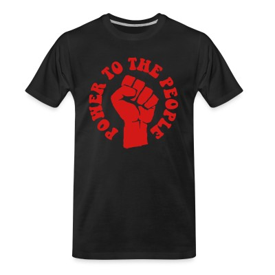 T-shirt organique Power to the people