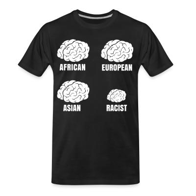 T-shirt organique Racist small brain