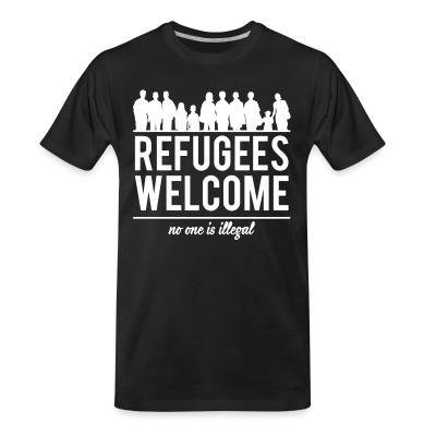 T-shirt organique Refugees welcome - no one is illegal