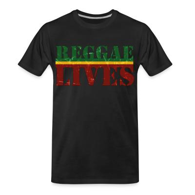 T-shirt organique Reggae lives
