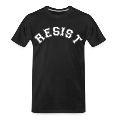 T-shirt organique Resist