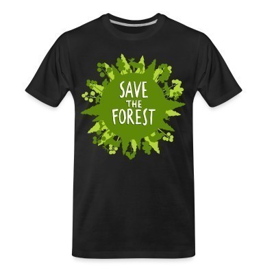 T-shirt organique Save the forest