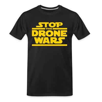 T-shirt organique Stop the drone wars