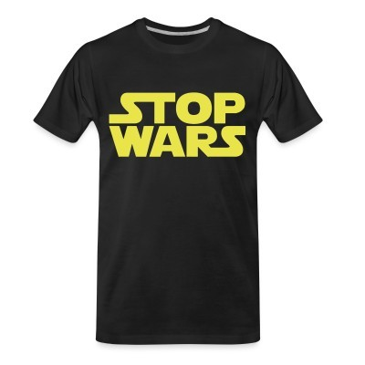 T-shirt organique Stop Wars