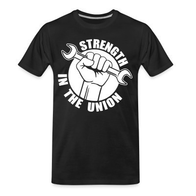 T-shirt organique Strength in the union