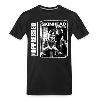 T-shirt organique The Oppressed - Skinhead times