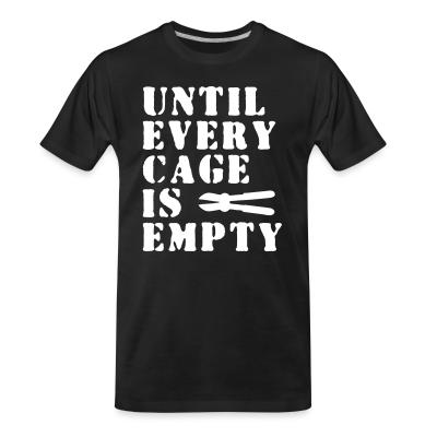 Until every cage empty