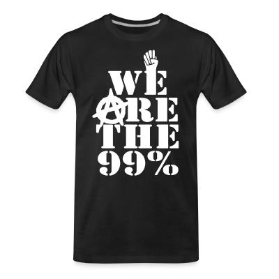 T-shirt organique We are the 99%