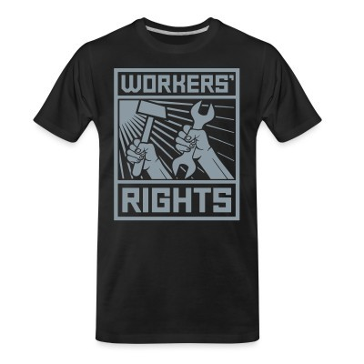 T-shirt organique Workers' rights