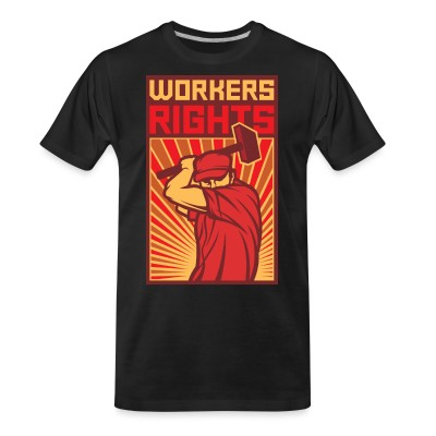 T-shirt organique Workers rights