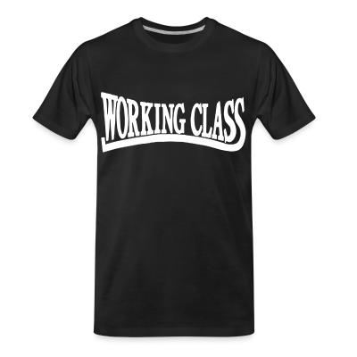 T-shirt organique Working class