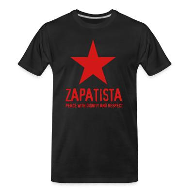T-shirt organique Zapatista. Peace with dignity and respect
