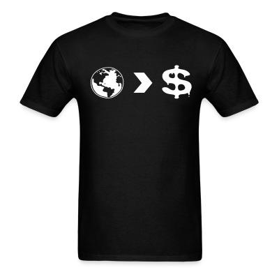 T-shirt Our planet is more important than their profits
