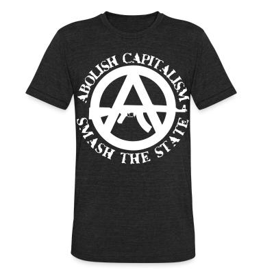 Produit local Abolish capitalism smash the state