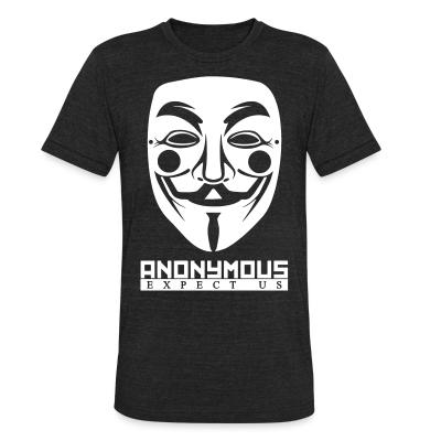 Produit local Anonymous. Expect us