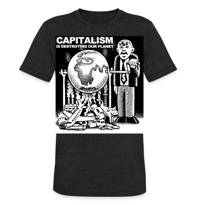 Produit local Capitalism is destroying our planet