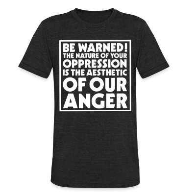 Crass - Be warned! The nature of your oppression is the aesthetic of our anger