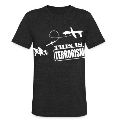 Produit local Drones: this is terrorism