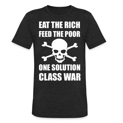 Produit local Eat the rich feed the poor one solution class war