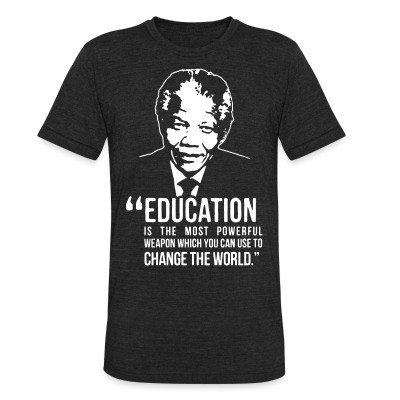 Produit local Education is the most powerful weapon which you can use to change the world (Nelson Mandela)