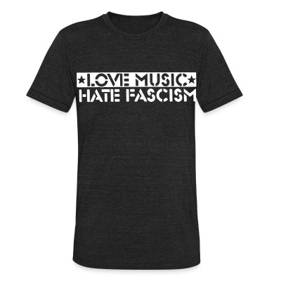 Produit local love music hate fascism