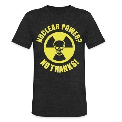 Produit local Nuclear power? no thanks!