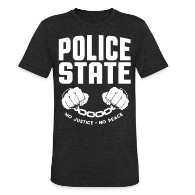 Produit local Police state / No justice no peace