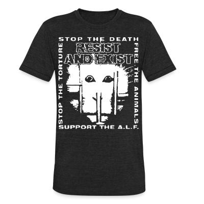 Produit local Resist And Exist - Stop the death / free the animals / stop the torture / support the A.L.F.
