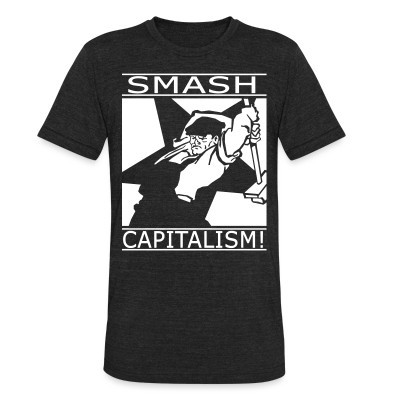 Produit local Smash capitalism!