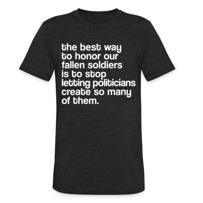 Produit local The best way to honor our fallen soldiers is to stop letting politicians create so many of them