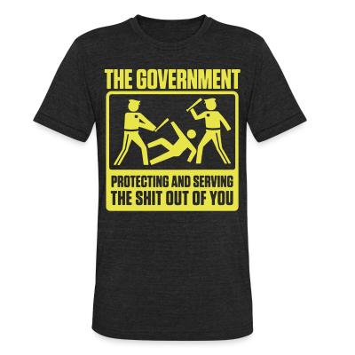 Produit local The government protecting and serving the shit out of you