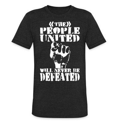 Produit local The people united will never be defeated