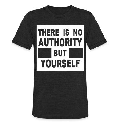 Produit local There is no authority but yourself (CRASS)