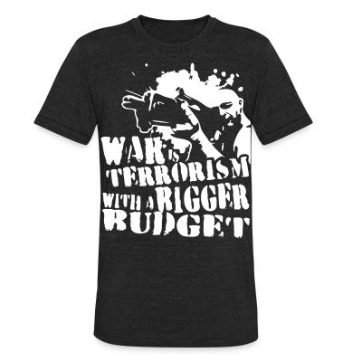 Produit local War is terrorism with a bigger budget