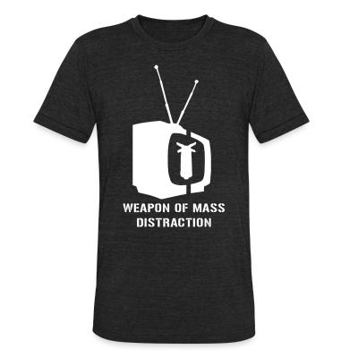 Produit local Weapon of mass distraction