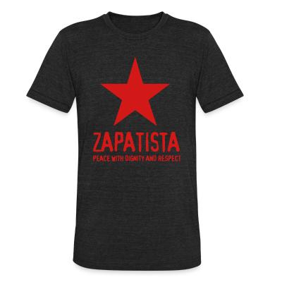 Produit local Zapatista. Peace with dignity and respect