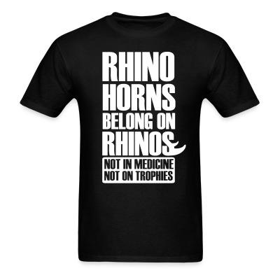 Rhino horns belong on rhinos. Not in medicine. Not on trophies
