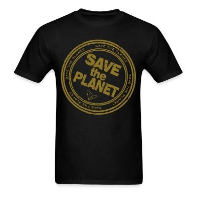T-shirt Save the planet