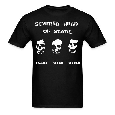 T-shirt Severed Head Of State - Black blood world
