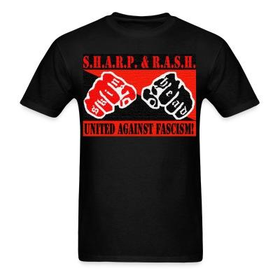 T-shirt SHARP & RASH united against fascism!