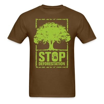 Stop deforestation